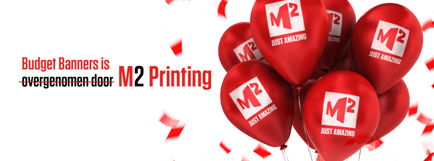 Budget Banners is overgenomen door M2 Printing